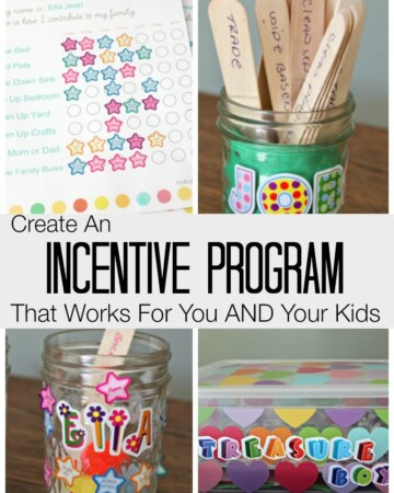 Create An Incentive Program That Works For You AND Your Kids