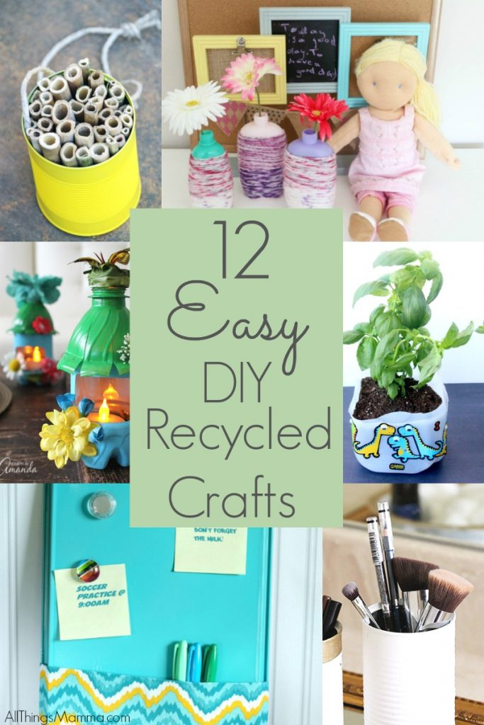 12 Easy DIY Recycled Crafts to do with kids!