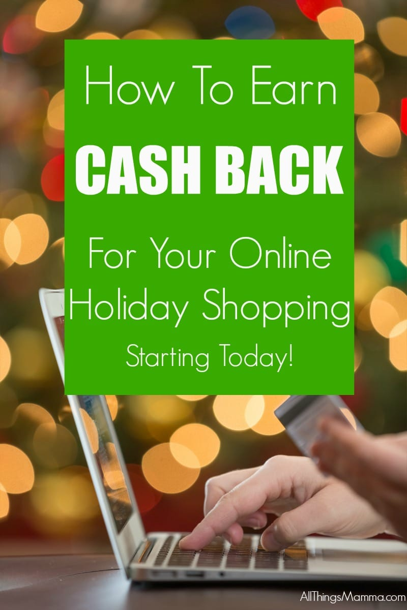 Earn Cash Back for your Online Holiday Shopping