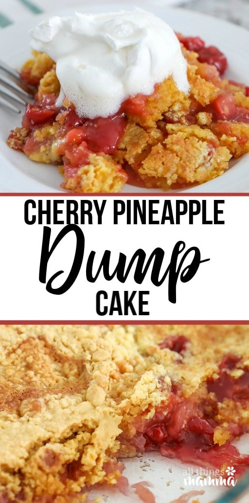 Pinnable image with text that reads Cherry Pineapple Dump Cake
