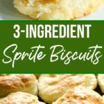 3-Ingredient Bisquick Biscuits made with Sprite