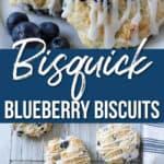 15-Minute Bisquick Blueberry Biscuits