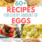 60+ Recipes for Every Amount of Eggs