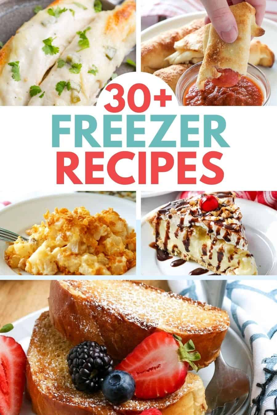 30+ Freezer Cooking Recipes You Can Make Now and Eat Later